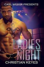 Ladies Night: Carl Weber Presents, Keyes, Christian, Good Condition, Book