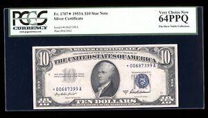 DBR 1953-A $10 Silver STAR Fr. 1707* PCGS 64 PPQ Serial *00687399A