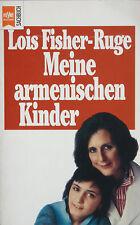 Lois Fisher-Ruge: Meine armenischen Kinder