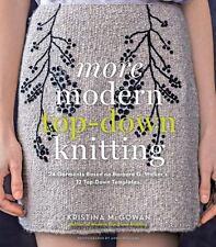 More Modern Top-Down Knitting: 24 Garments Based on Barbara G. Walker's 12 Top..