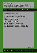 El resumen automático y la evaluación de traducciones en el contexto de la tradu