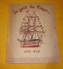Brenet AlbertLe Goût Du Risque Sur Mer marine