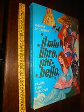 libro : Di Gregorio-IL MIO LIBRO PIÙ BELLO Vo.1-Favole Fiabe Racconti-Edigrafita