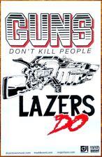 MAJOR LAZER Guns Don't Kill People Ltd Ed Discontinued RARE Poster +FREE Poster!