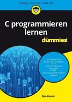 C programmieren lernen für Dummies Dan Gookin
