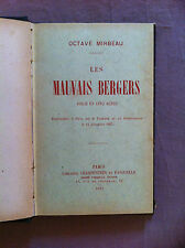 MIRBEAU Octave - Les mauvais berges. Pièce en cinq actes - 1898 - E.O. -