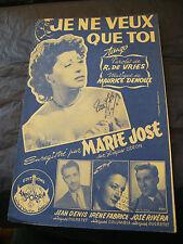 Partitura Je ne veux que toi Marie José 1954 Music Sheet Jean Denis music sheet