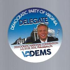 2016 VIRGINIA DELEGATE TO THE DEMOCRATIC NATIONAL COMMITTEE CAMPAIGN BUTTON