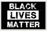 2 PACK Black Lives Matter Laminated DieCut Laminated Sticker Made In USA