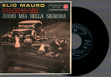 "Helium Mauro Addio My Bella Lady 4 Tracks Rca Italy A72V 0188 7 "" 45 RPM EP"