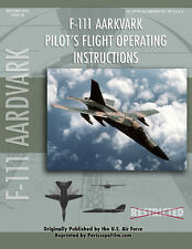 General Dynamics F-111 Aardvark Pilot's Manual Aircraft Instruction BOOK