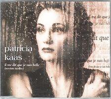 Patricia Kaas CD-SINGLE IL ME DIT QUE JE SUIS BEELE (c) 1993