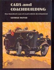 Cars and Coachbuilding 1881-1981 by George Oliver Mulliner Barker Hooper Bentley