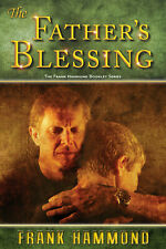 The Father's Blessing - by Frank Hammond