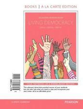Living Democracy, 2014 Election Edition, Books a la Carte Edition Plus REVEL --