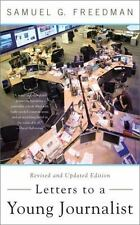 Letters to a Young Journalist by Samuel G. Freedman (2011, Paperback)