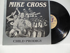 Mike Cross Child Prodigy Lp Ghe Gr 1001 (1979) Mint original album Folk/Country