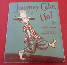 Soft Cover Book Journey Cake. Ho ! Ruth Sawyer & Robert McCloskey