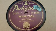 MAX BACON WILLIAM TELL & LITTLE RED RIDING HOOD PARLOPHONE F1604