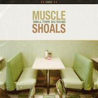 VARIOUS - MUSCLE SHOALS: SMALL TOWN BIG SOUND (CD)