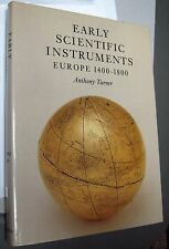 New listing Early Scientific Instruments, Europe, 1400-1800 by Anthony Turner / Sotheby's
