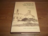 Book. A History of Coal Mining in Great Britain. Robert Galloway. 1969. HB.