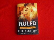 Ruled, An Outlaws Novel By Elle Kennedy (2016)
