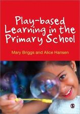 PLAY-BASED LEARNING IN THE PRIMARY SCHOOL - NEW PAPERBACK BOOK