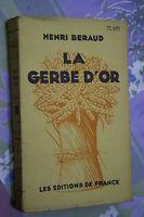 LA GERBE D'OR par HENRI BERAUD  éd.DE FRANCE 1928