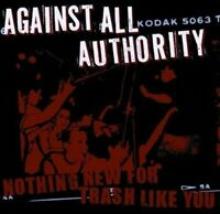 Against All Authority - Nothing New For Trash... - Against All Authority CD XYVG