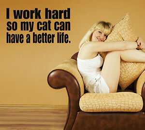 I Work Hard So My Cat Wall Decal removable sticker home decor mural room art