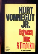 Kurt VONNEGUT Jr. Between Time & Timbuktu or Prometheus-5 1975 1st UK edition