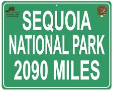 Sequoia National park distance Metal sign - your house