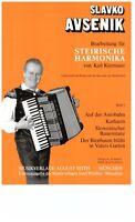 Steirische Harmonika Noten : Slavko AVSENIK - Bearbeitungen f. Steirische 2