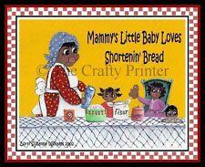 MAMMY MAGNET #58 - Mammy's Little Baby Loves Shortenin' Bread