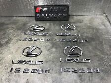 LEXUS IS220D 4DR SALOON REAR TAILGATE BOOT LEXUS IS220D BADGE LOGO EMBLEM X 1