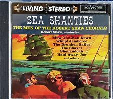 ROBERT SHAW CHORALE - SEA SHANTIES - RCA CD - LIVING STEREO