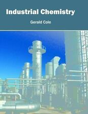 Industrial Chemistry (2016, Hardcover)