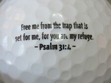 (1) FREE ME FROM THE TRAP...... PSALM 31:4 CHURCH RELIGION LOGO GOLF BALL