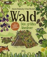 Wald Dein größtes Abenteuer Kinder Familien Ratgeber Outdoor Lehrbuch Buch