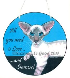 Siamese Cat art love sign laminated from original painting by Suzanne Le Good
