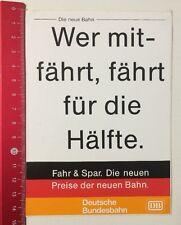 Aufkleber/Sticker: Wer Fährt Fährt Für Die Hälfte-Deutsche Bundesbahn(030516197)
