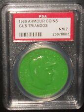 PSA 7 NM 7 - Gus Triandos Green 1960 Armour Coins Baltimore Orioles
