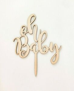 Wooden oh baby Cake Topper | Decoration | Shower | Wood | Celebration | Girl Boy