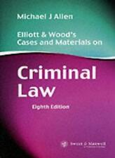 Elliott and Wood's Cases and Materials on Criminal Law,Michael J. Allen, D.W. E