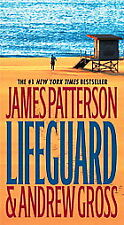Lifeguard by Andrew Gross, James Patterson (2006, Pa...