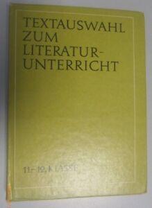 Textauswahl zum Literaturunterricht Klasse 11/12 /DDR Lehrbuch f. Lehrer Abitur