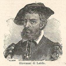 A6982 Giovanni di Leida - Stampa Antica del 1927 - Xilografia