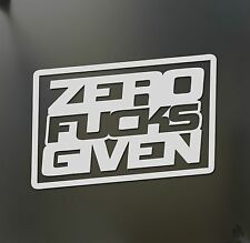ZERO F*CKS given sticker funny racing Honda JDM Funny drift car window decal
