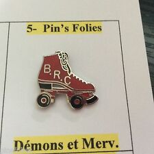Pin's Folies *** Demons Merveilles  Patin roulettes skating Boussy Roller Club